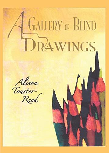 A Gallery of Blind Drawings