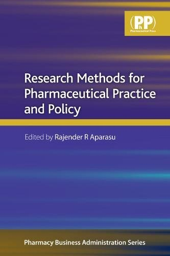 Research Methods for Pharmaceutical Practice and Policy...
