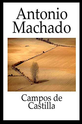Antonio Machado - Campos de Castilla