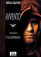 avvento - i guardiani (volume 2)