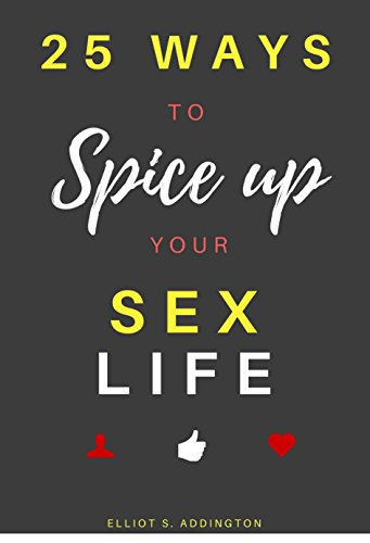 Ways Spice Up Your Sex Life