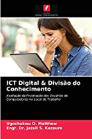 ICT Digital & Divisão do Conhecimento