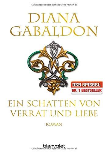 Ein Schatten von Verrat und Liebe: Roman (Die Highland-Saga, Band 8)