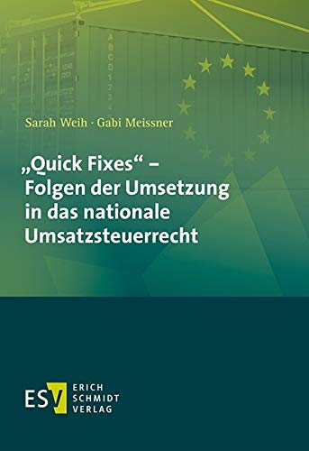 'Quick Fixes' - Folgen der Umsetzung in das nationale Umsatzsteuerrecht