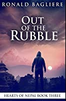 Out of the Rubble: Premium Hardcover Edition