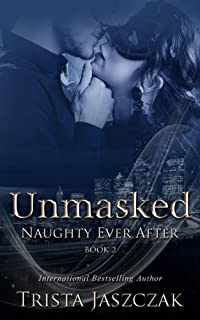 Unmasked (Naughty Ever After) (Volume 2)