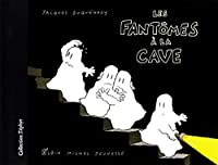 Les Fantomes a la Cave (Zephyr)