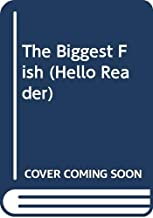 The Biggest Fish (Hello Reader)