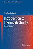 Introduction to Thermoelectricity (Springer Series in Materials Science, 121)