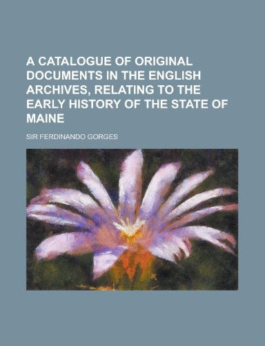 A Catalogue of Original Documents in the