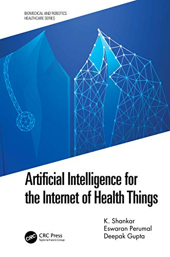 Artificial Intelligence for the Internet of Health Things Front Cover