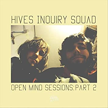 Open Mind Sessions: Part 2