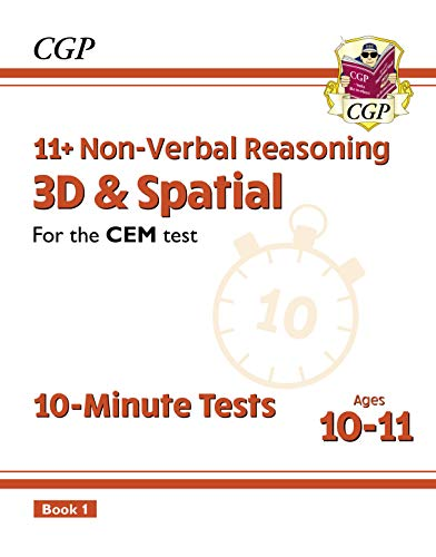 11+ CEM 10-Minute Tests: Non-Verbal Reasoning 3D & Spatial - Ages 10-11 Book 1: superb eleven plus preparation from the revision experts (CGP 11+ CEM) (English Edition)