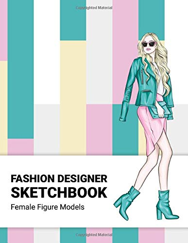 Fashion Designer Sketchbook: 440 Large Female Figure Models for 8 Different Poses Will Easily Create Your Fashion Styles and Portfolio (Volume 4)(Fashion Sketchbook)