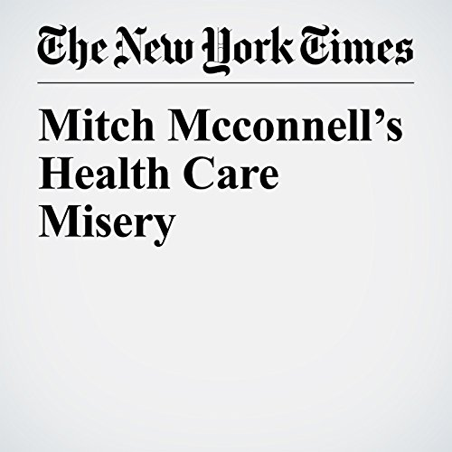 Mitch McConnell's Health Care Misery audiobook cover art