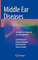 Middle Ear Diseases: Advances in Diagnosis and Management