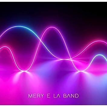Mery e la band