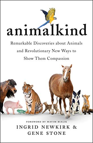 Compare Textbook Prices for Animalkind Remarkable Discoveries About  ISBN 9781501198540 by Newkirk, Ingrid