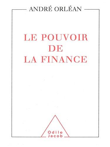 Le Pouvoir de la finance (HISTOIRE ET DOCUMENT)