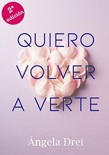 Quiero volver a verte eBook: Drei, Ángela: Amazon.es: Tienda Kindle