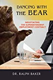 DANCING WITH THE BEAR: Negotiating the Superintendent Employment Contract
