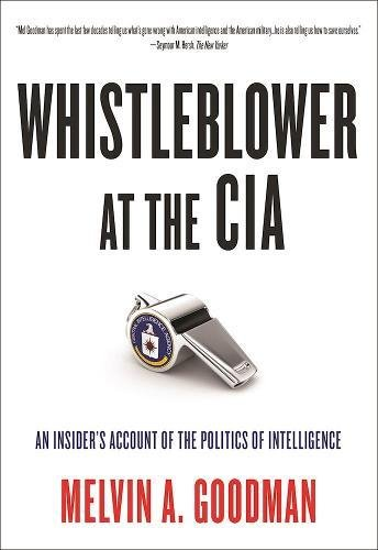 Image of Whistleblower at the CIA: An Insider's Account of the Politics of Intelligence