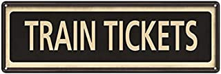 Chico Creek Signs Train Tickets Vintage Looking Metal Sign Home Decor 6x18 206180066027