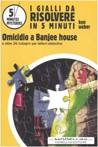 Omicidio a Banjee House (5 minutes mysteries Vol. 2) (Italian Edition)