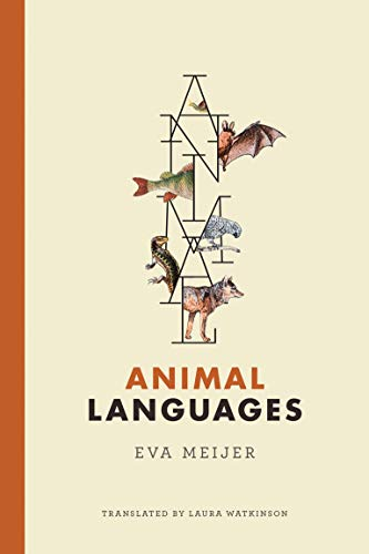 Animal Languages (The MIT Press)