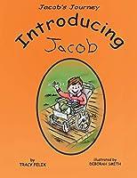 Jacob's Journey: Introducing Jacob