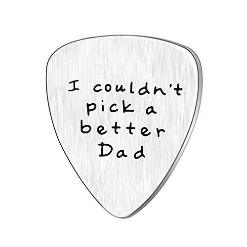 Fathers Day Gift Mens I couldn't Pick a Better Dad Guitar Pick Custom Gift for Daddy Papa Stainless Steel (Matte)