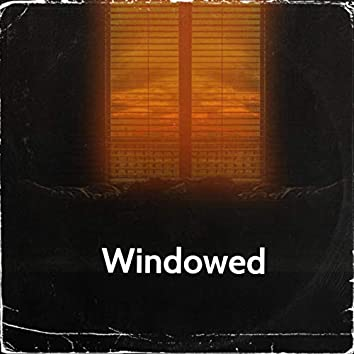 Windowed