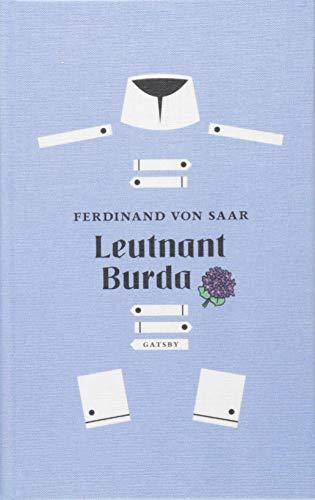 Leutnant Burda: Mit einem Nachwort von Daniela Strigl (Gatsby)