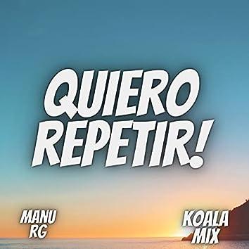 Quiero Repetir (Remix)