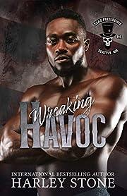 Wreaking Havoc: A Military MC Interracial Romance Novel (Dead Presidents MC Book 2)