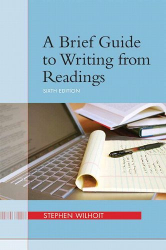A Brief Guide to Writing from Readings (6th Edition)