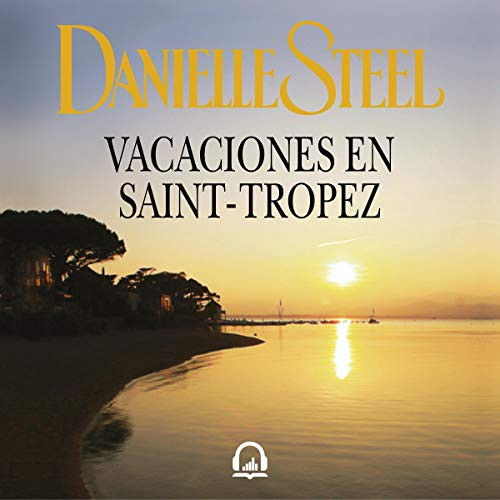 Vacaciones en Saint-Tropez [Holidays in Saint-Tropez] audiobook cover art