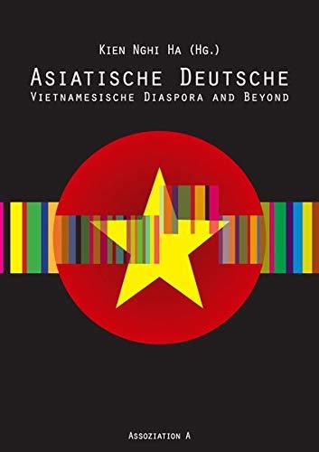 Asiatische Deutsche: Vietnamesische Diaspora and Beyond