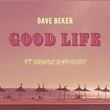 GOOD LIFE (feat. ERUNZ RAPSODY)
