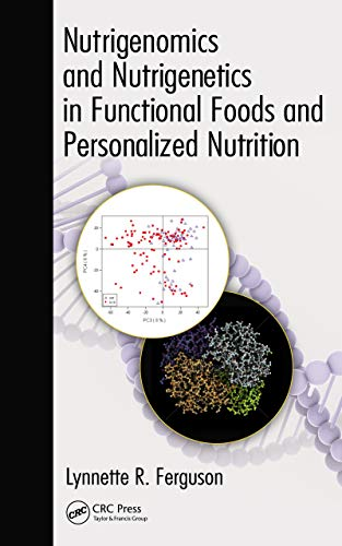 Nutrigenomics and Nutrigenetics in Functional Foods and Personalized Nutrition (English Edition)