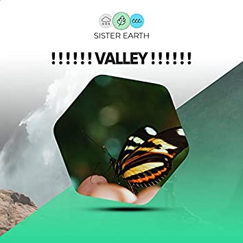 ! ! ! ! ! ! Valley ! ! ! ! ! !