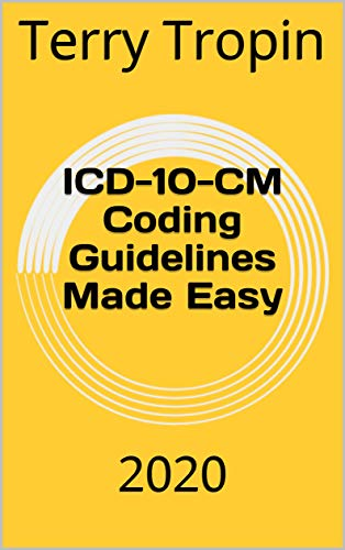 ICD-10-CM Coding Guidelines Made Easy: 2020 (English Edition)