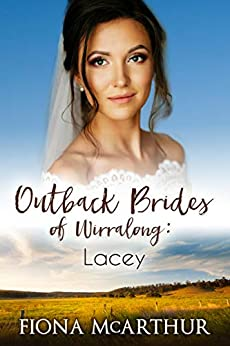 Lacey (Outback Brides of Wirralong Book 1) by [Fiona McArthur]