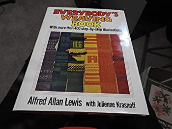 Everybody's weaving book 0025712705 Book Cover