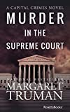 Murder in the Supreme Court (Capital Crimes Book 3) (English Edition)