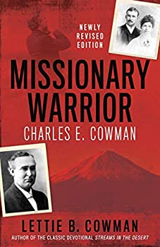 Missionary Warrior  Charles E Cowman