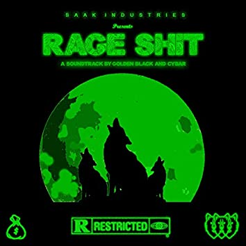 Rage Shit (feat. Cybar)