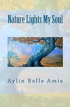 Nature Lights My Soul