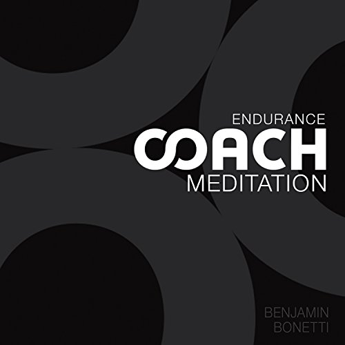 Endurance Coach Meditation     Meditation for Sports Performance              By:                                                                                                                                 Benjamin P Bonetti                               Narrated by:                                                                                                                                 Benjamin P Bonetti                      Length: 49 mins     Not rated yet     Overall 0.0
