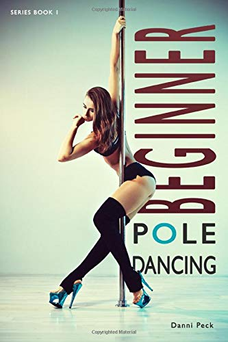 Beginner Pole Dancing: For...